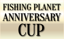 Fishing Planet Anniversary Cup